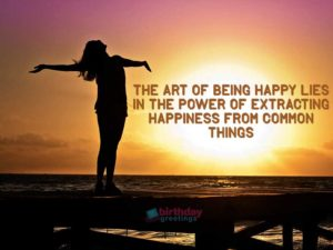 Quotes About Being Happy With Life Which Makes Really You Smile